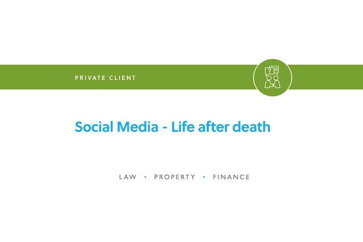 Blog – Social media life after death 1