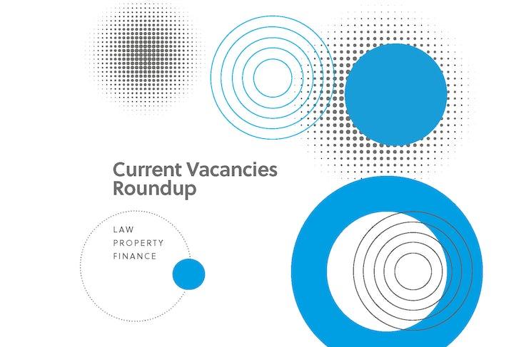 Current Vacancies Roundup