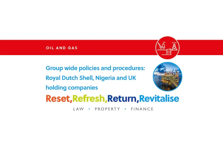 Group wide policies and procedures Royal Dutch Shell, Nigeria and UK holding companies