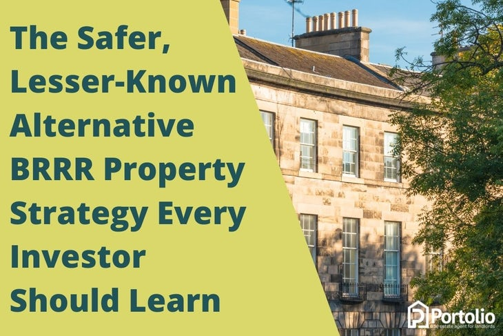 The Safer, Lesser-Known Alternative BRRR Property Strategy Every Investor Should Learn