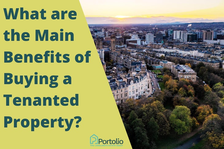 benefits of buying a tenanted property
