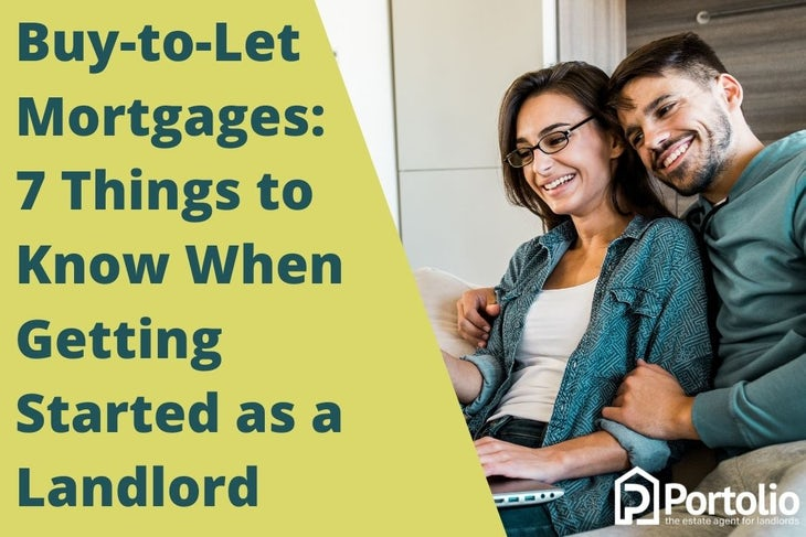 Buy-to-let mortgages: getting started as a landlord