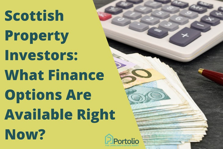 Scottish Property Investors: Finance Options