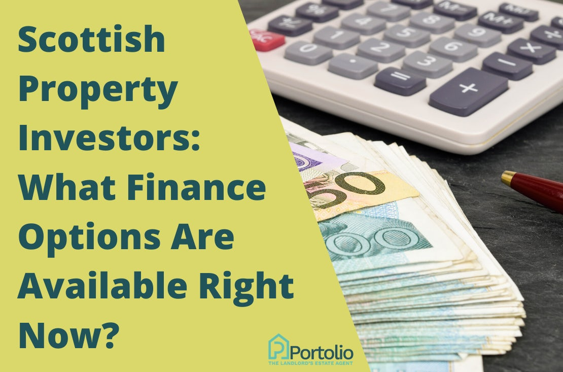 Scottish Property Investors: Finance Options