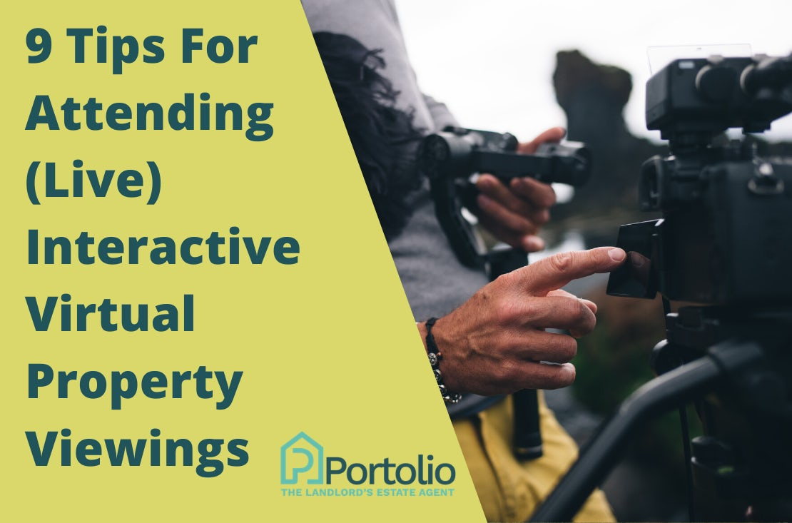 9 Tips for Attending Live Interactive Property Viewings