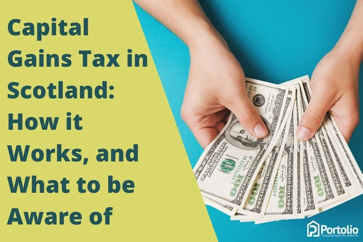 Capital Gains Tax in Scotland How it Works, and What to be Aware of
