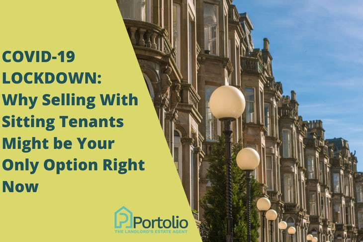 Why Selling Tenanted Property Might be Your Only Option Right Now During COVID-19 Lockdown