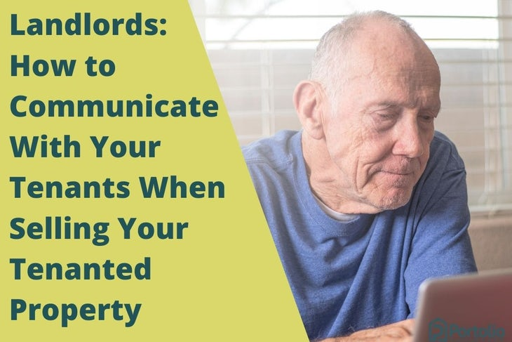 How to Communicate With Your Tenants When Selling Your Tenanted Property