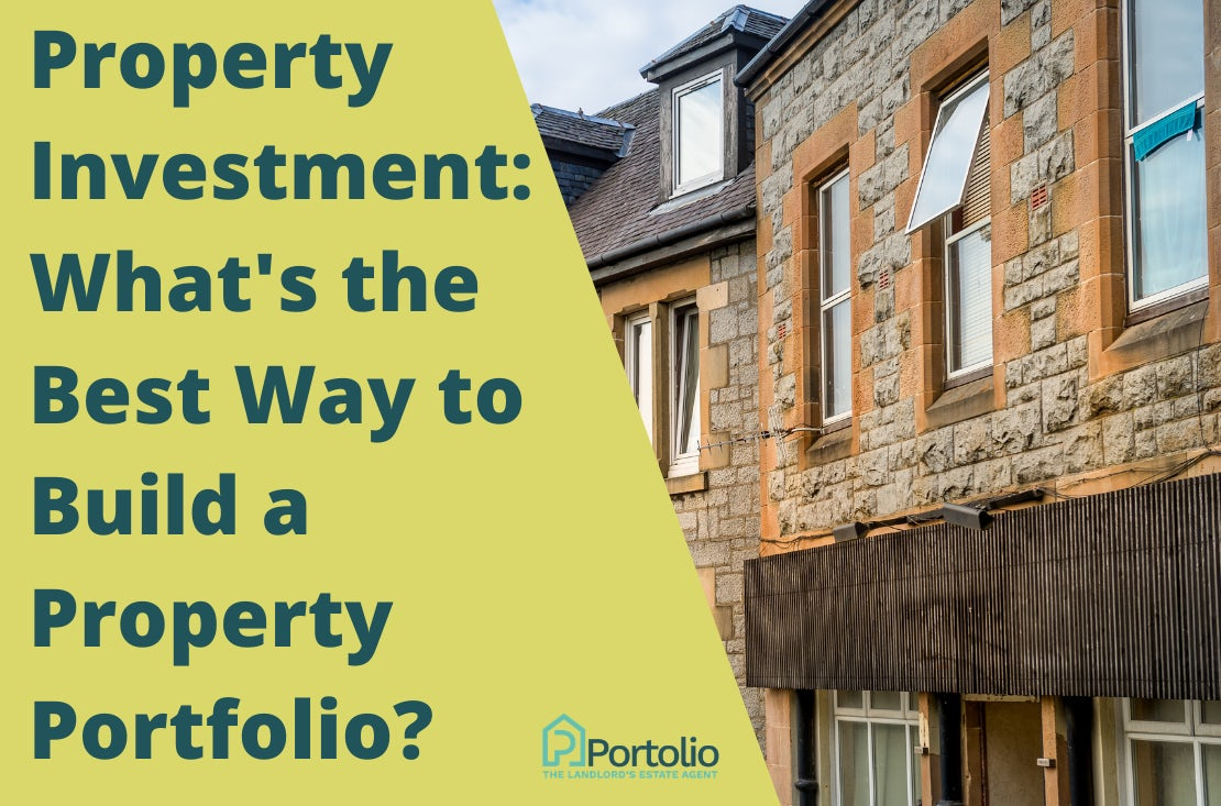 What's the best way to build a property portfolio?