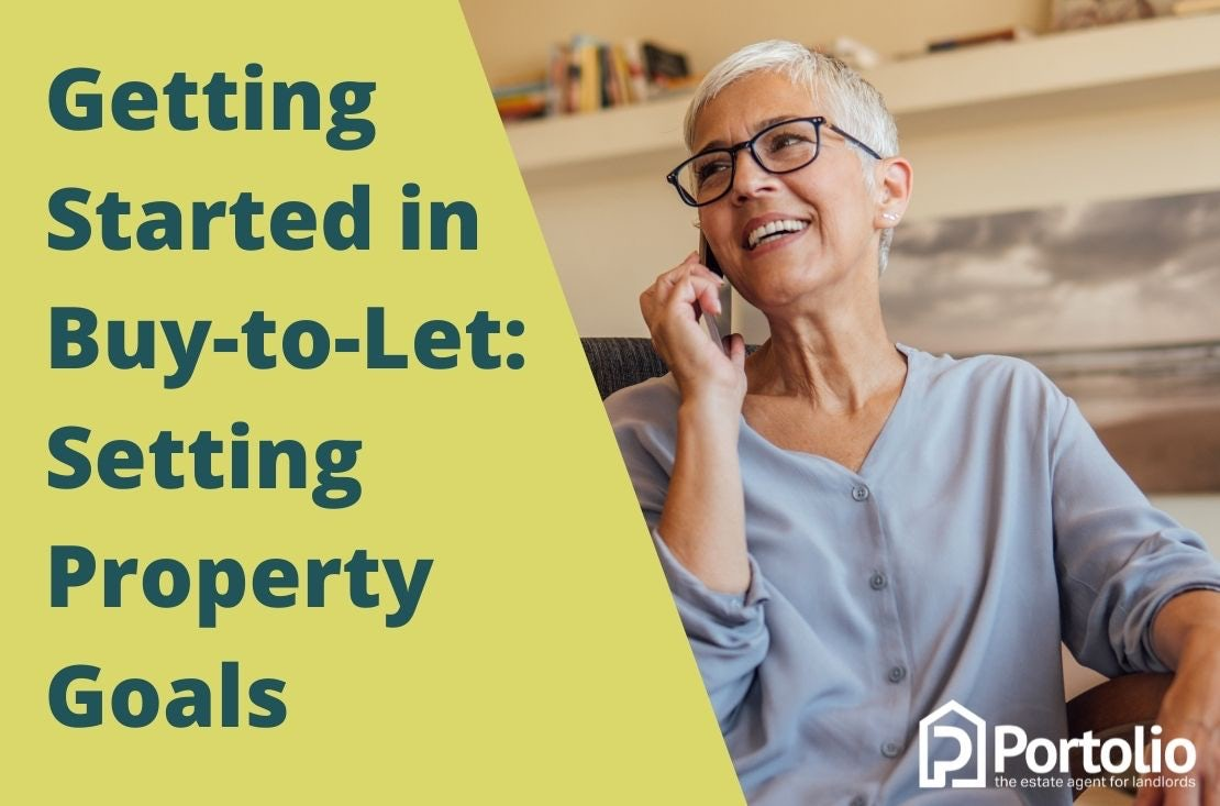 Getting started in buy-to-let - setting goals